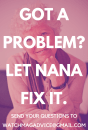 Nana: Riled-up roommate